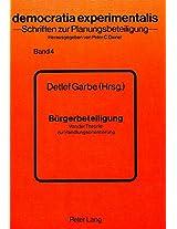 Buergerbeteiligung: Von Der Theorie Zur Handlungsorientierung (Democratia Experimentalis,)