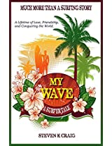 My Wave: A Surfer Tale