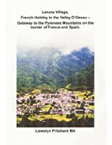 Laruns Village, French Holiday in the Valley D'Ossau :: - Gateway to the Pyrenees Mountains on the Border of France and Spain (Maer Diaries Illustrated Llewelyn Pritchard MA Book 8) (Welsh Edition)