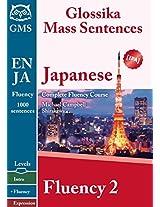 Japanese Fluency 2: Glossika Mass Sentences
