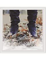 Stand on Your Feet
