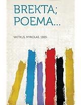 Brekta; Poema...