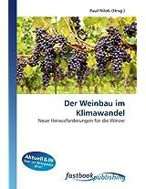 Der Weinbau im Klimawandel: Neue Herausforderungen für die Winzer
