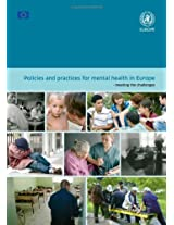 Policies and Practices for Mental Health in Europe: Meeting the Challenges (Euro Publication)
