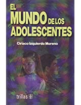 El Mundo De Los Adolescentes / The World of the Adolescents