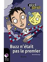 Buzz n'était pas le premier: Récits Express, des histoires pour les 10 à 13 ans (French Edition)