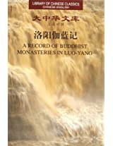 A Record of Buddhist Monasteries in Luo-Yang