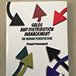 Sales and Distribution Management -An Indian Perspective By Pingali Venugopal