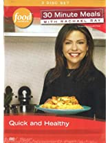 30 Minute Meals With Rachel Ray: Quick & Healthy