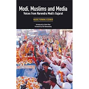 Modi Muslims and Media: Voices from Narendra Modis Gujrat