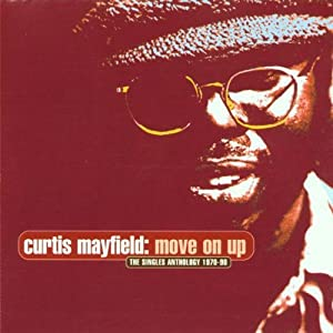 Move On Up: The Singles Anthology - 1970-90