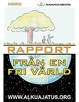 Rapport Fran En Fri Varld