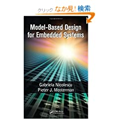 Model-Based Design for Embedded Systems (Computational Analysis, Synthesis, and Design of Dynamic Systems)