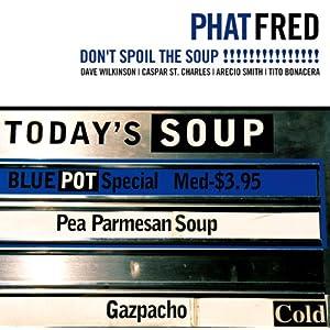 ドント・スポイル・ザ・スープ!