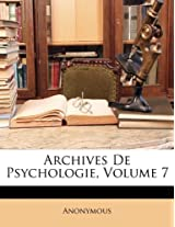 Archives de Psychologie, Volume 7