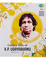 Golden Hits Of K P Udhayabhanu