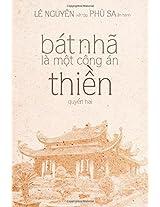 Bat Nha La Mot Cong an Thien - Quyen 2