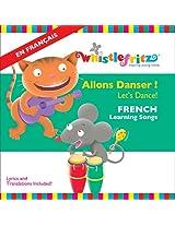 French for Kids: Allons Danser! (Let's Dance!)