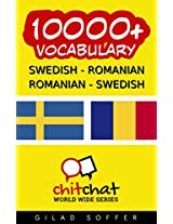 10000+ Swedish - Romanian Romanian - Swedish Vocabulary (ChitChat WorldWide) (Swedish Edition)