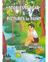 Stories To Read & Pictures To Paint