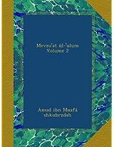 Mevzu'at ül-'ulum Volume 2