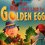 THE HEN THAT LAID THE GOLDEN EGG