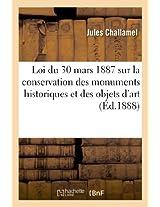 Loi Du 30 Mars 1887 Sur La Conservation Des Monuments Historiques Et Des Objets D Art (Arts)