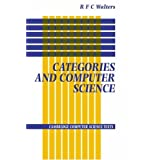 Categories and Computer Science (Cambridge Computer Science Texts)R. F. C. Walters�ɂ��