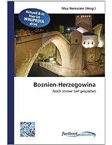 Bosnien-Herzegowina: Noch immer tief gespalten
