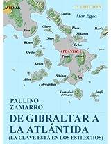 De Gibraltar a la Atlantida (Spanish Edition)