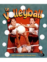 Le Volleyball / Volleyball in Action (Sans Limites / Sports in Action)