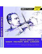 Szeryng Plays [Henryk Szeryng; SWR Sinfonieorchester Baden-Baden und Freiburg, Hans Rosbaud] [HANSSLER CLASSIC: 94.229]