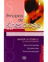 Principios de kinesiologia / Principles of Kinesiology: Guia para conocer y aplicar la kinesiologia