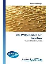 Das Wattenmeer der Nordsee: UNESCO-Weltnaturerbe