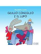Giulio Coniglio e il lupo (Nuovi quadrotti)
