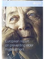 European Report on Preventing Elder Maltreatment