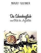 Das Schneckenglück: Vom Glück des Augenblicks (German Edition)