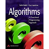 Algorithms: A Functional Programming Approach (International Computer Science Series)Fethi A. Rabhi�ɂ��