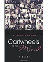 Cartwheels Of The Mind
