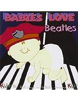 Babies Love: Beatles