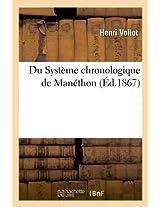 Du Systeme Chronologique de Manethon (Ed.1867) (Histoire)