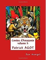 Contes d'Amazonie volume 2
