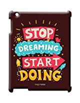 Stop Dreaming Start Doing - Pro Case for iPad 2/3/4