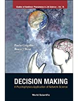 Decision Making: A Psychophysics Application of Network Science (Studies of Nonlinear Phenomena in Life Science)