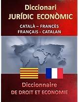 DICCIONARI JURÍDIC ECONÒMIC CATALÀ FRANCÈS - FRANÇAIS CATALAN (Catalan Edition)