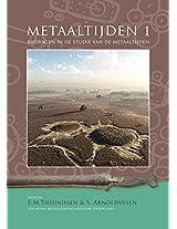 Metaaltijden 1: Bijdragen in de Studie Van de Metaaltijden