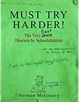 Must Try Harder! The Very Worst Howlers by School Children