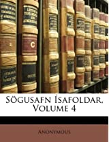 Sogusafn Isafoldar, Volume 4