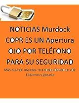 NOTICIAS Murdock COPR ES UN Apertura OJO POR TELÉFONO PARA SU SEGURIDAD