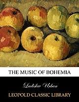 The music of Bohemia